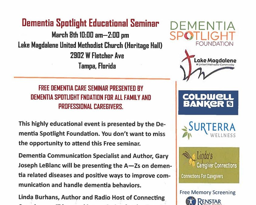 Dementia Spotlight Educational Seminar March 8 2019